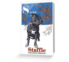 S is for Staffie Greeting Card