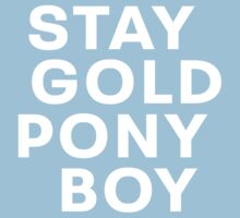STAY GOLD PONY BOY One Piece - Short Sleeve