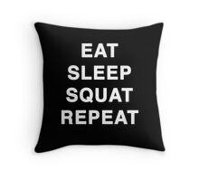 Eat Sleep Squat Repeat Throw Pillow