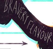 Bravery Flavour Sticker