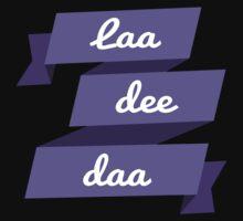 Laa Dee Dah by UzStore