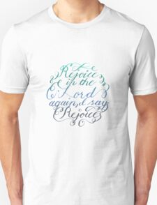 Rejoice in the Lord Always - color Unisex T-Shirt