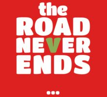 The road never ends...   White Baby Tee