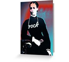 Rock chick! Greeting Card