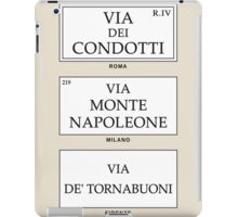 Roma Milano Firenze, best shopping streets Poster iPad Case/Skin