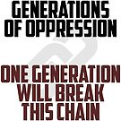 GENERATIONS OF OPPRESSION by rule30
