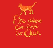 Fire Alone... Unisex T-Shirt