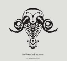 Trilobites had no Aries by Glendon Mellow