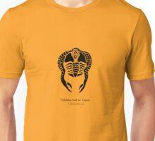 Trilobites had no Cancer Unisex T-Shirt