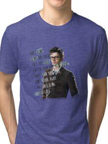 DON'T BLINK!! Tri-blend T-Shirt