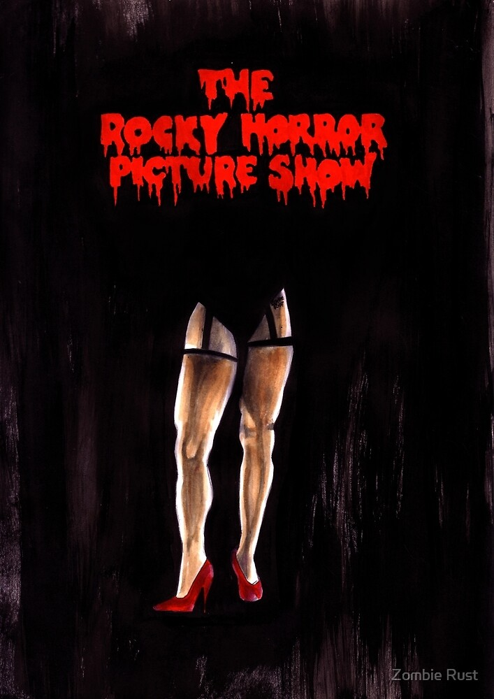 The Rocky Horror Picture Show by Zombie Rust