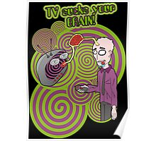 TV sucks your brain! Poster
