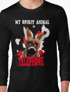 My Spirit Animal is Telephone  Long Sleeve T-Shirt