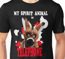 My Spirit Animal is Telephone  Unisex T-Shirt