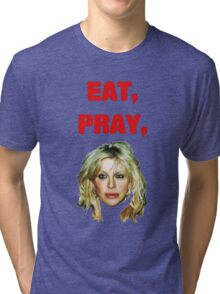Eat, Pray, Love Tri-blend T-Shirt