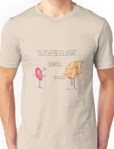 Listen to your limbic system? Unisex T-Shirt