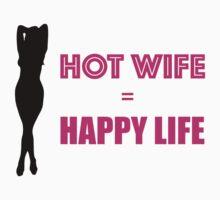 Hot Wife = Happy Life (Sexy) by Delgard