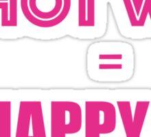Hot Wife = Happy Life (Sexy) Sticker