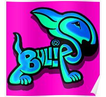 Bullies Letter Character Turquoise and Blue Poster