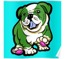 Happy Bulldog Puppy Green and White  Poster