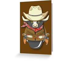 Workobeez COWBOY!! Greeting Card