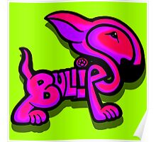 Bullies Letter Character Red Pink and Purple  Poster