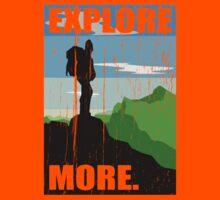 Go Explore More. by TASHARTS