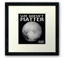 Size Doesn't Matter - Pluto Framed Print