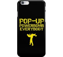 Pop - Up Powerbomb Everybody iPhone Case/Skin