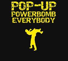 Pop - Up Powerbomb Everybody T-Shirt
