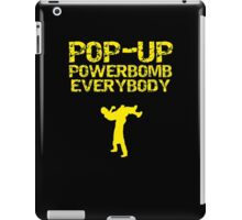 Pop - Up Powerbomb Everybody iPad Case/Skin