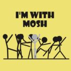 I'm with Mosh by arginal