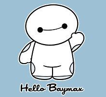 Hello Baymax Unisex T-Shirt