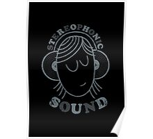 Stereophonic Sound Poster