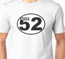 Give 52 - An Art Quest with Cheryl Houston Unisex T-Shirt