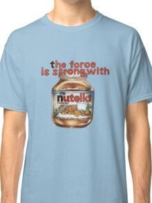 The force is strong with nutella Classic T-Shirt