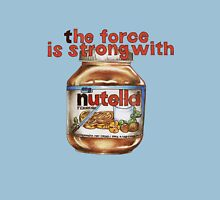 The force is strong with nutella Unisex T-Shirt