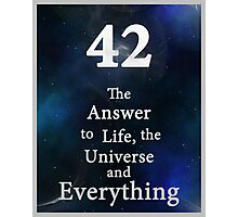 42 is the Answer Photographic Print