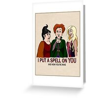 I Put A Spell On You Greeting Card