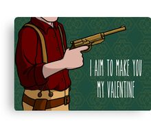 I Aim To Make You My Valentine Canvas Print