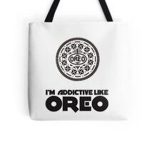 I'm Addictive Like Oreo Tote Bag