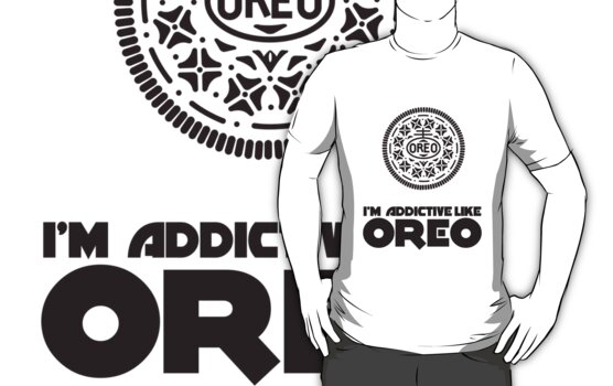 I'm Addictive Like Oreo by Maciej Siemiński