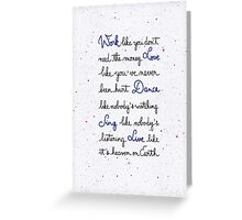 Live like it's heaven on Earth Greeting Card