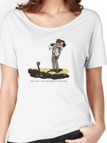 They Can Probably Smell Fear Women's Relaxed Fit T-Shirt