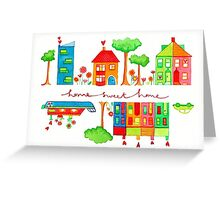 Home sweet home illustration Greeting Card
