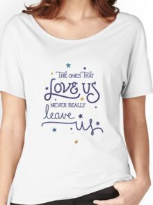 Never leave us Women's Relaxed Fit T-Shirt