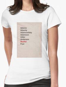 Bueller? Womens Fitted T-Shirt