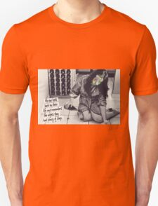 No one looks back on their life and remembers the nights they had plenty of sleep T-Shirt