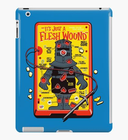 """The """"It's Just A Flesh Wound"""" Game iPad Case/Skin"""