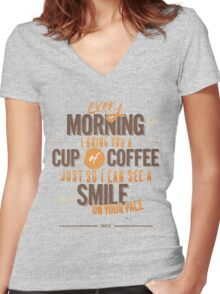Every morning Women's Fitted V-Neck T-Shirt